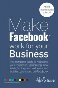 Make Facebook Work for your Business: The complete guide to marketing your business, generating new leads, finding new customers and building your ... Media Work for your Business) (Volume 1)_large_image_attachment